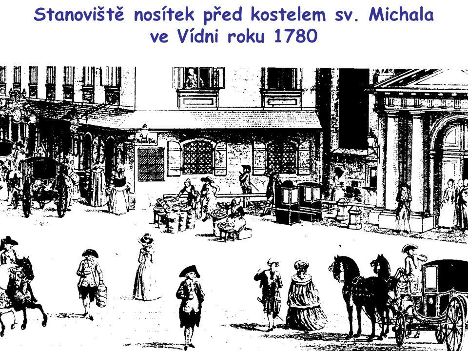 Stanoviště nosítek před kostelem sv. Michala ve Vídni roku 1780