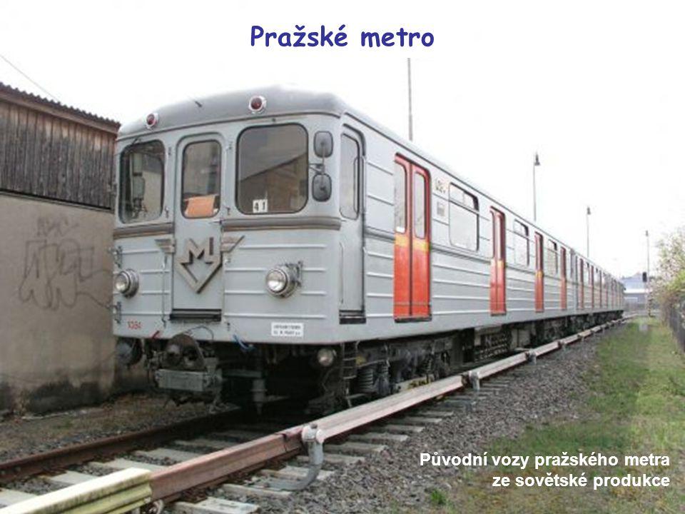 Původní vozy pražského metra ze sovětské produkce Pražské metro