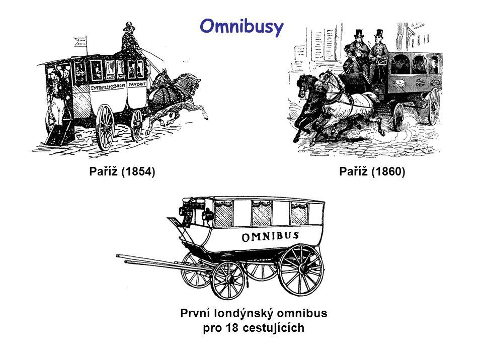Omnibusy Paříž (1854)Paříž (1860) První londýnský omnibus pro 18 cestujících