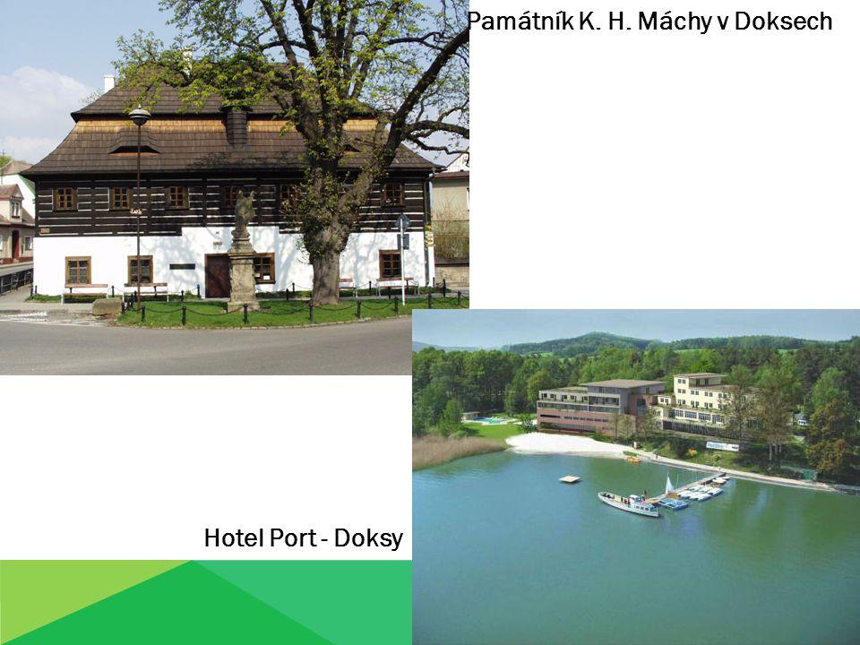 Památník K. H. Máchy v Doksech Hotel Port - Doksy
