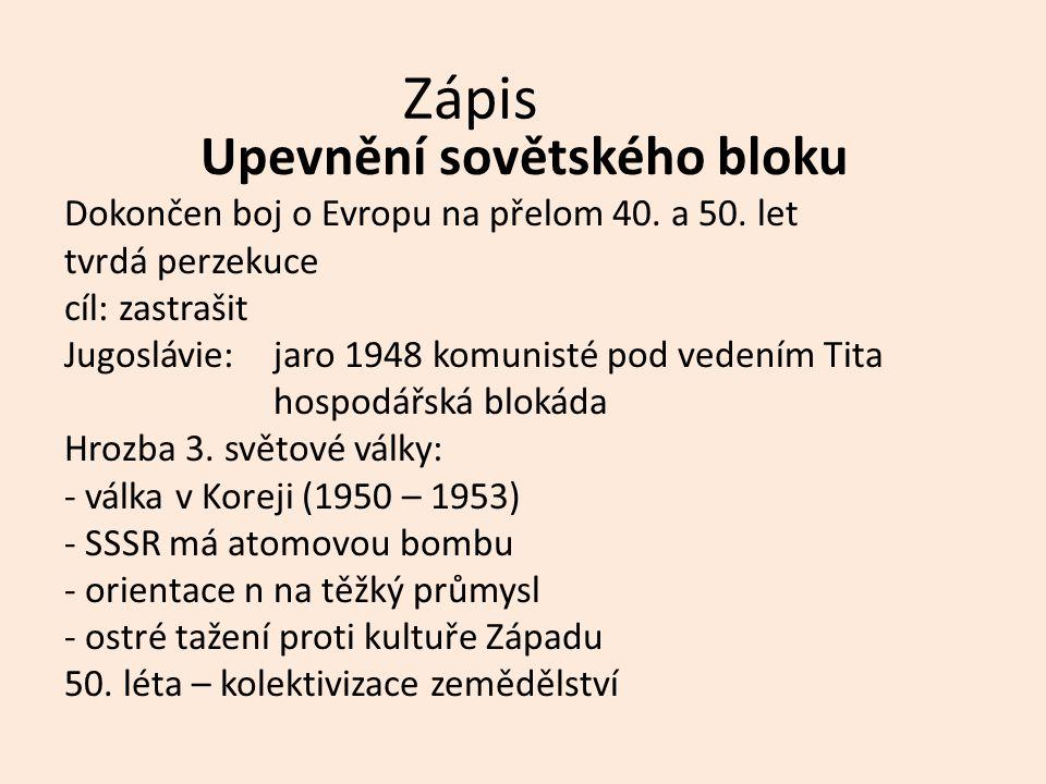 Tajenka 1 2 3 4 1.Opakem demokracie je: 2.Jugoslávie byla obviněna z postupu proti SSSR, tzv.