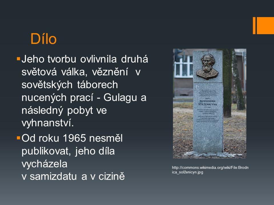 Jeden den Ivana Děnisoviče  1962 (česky 1963)  Novela s dokumentárními a autobiografickými rysy  Vyšla v době určitého politického uvolnění http://commons.wikimedia.org/wiki/File:One_day_in_the_life_of_I_D.JPG ?uselang=cs