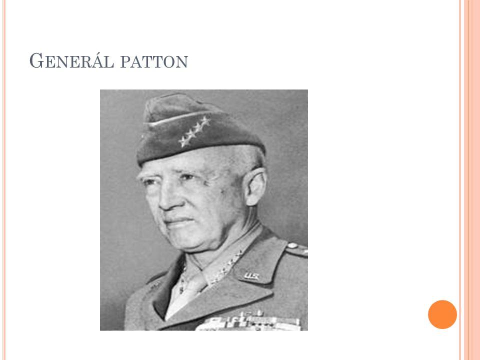 G ENERÁL PATTON