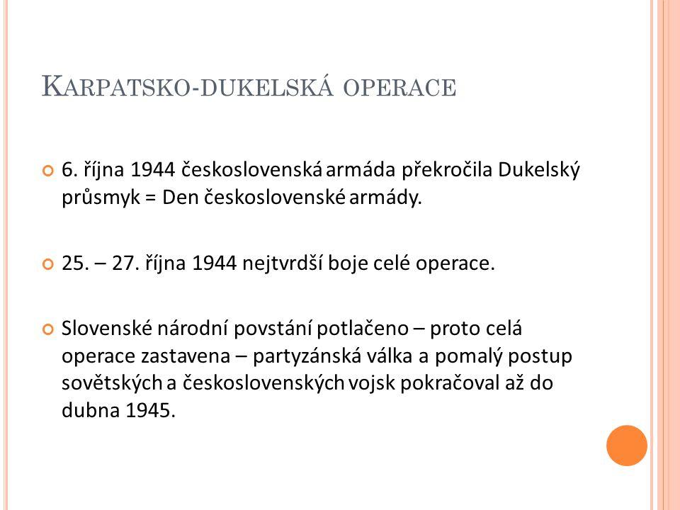 K ARPATSKO - DUKELSKÁ OPERACE 6.