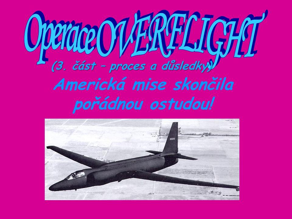 19.srpna 1960 V Moskvě se za účasti kamer a mikrofonů z celého světa koná proces se sestřeleným pilotem Powersem.