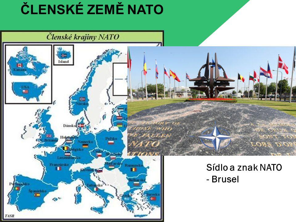 ČLENSKÉ ZEMĚ NATO Sídlo a znak NATO - Brusel
