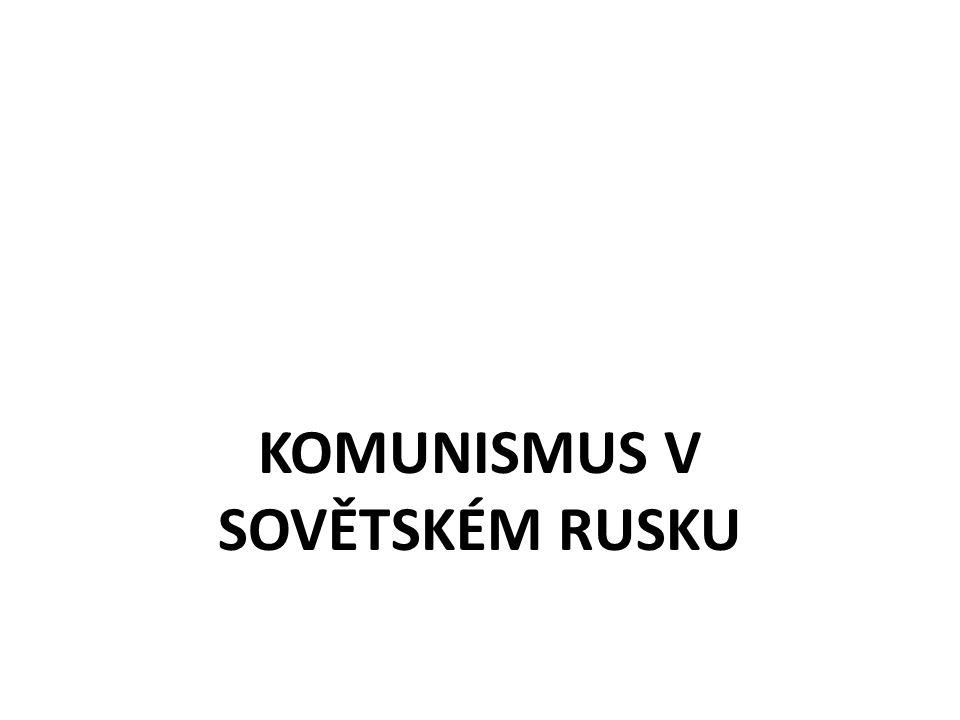 = společenský systém se společným vlastnictvím výrobních prostředků = oficiální ideologie SSSR levicový extremismus 1 vládnoucí strana jednotná kandidátka