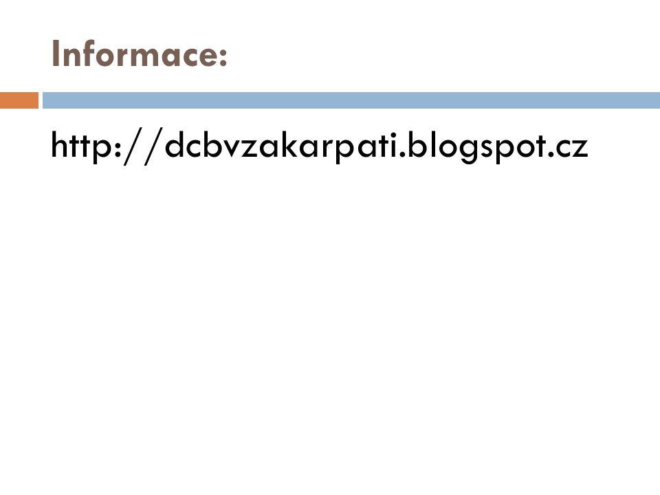 Informace: http://dcbvzakarpati.blogspot.cz