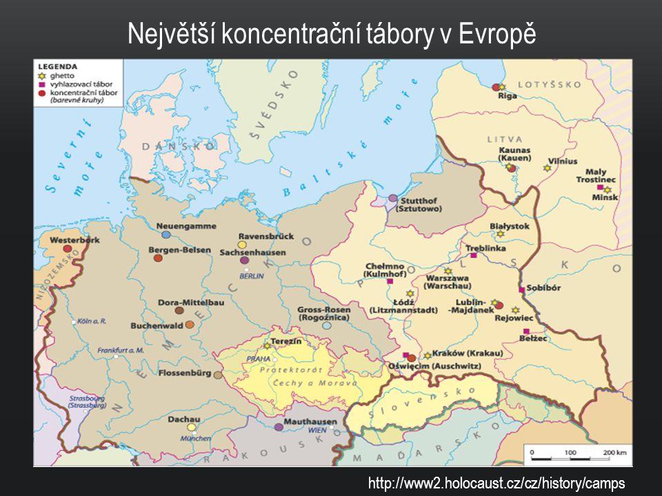 http://www2.holocaust.cz/cz/history/camps Největší koncentrační tábory v Evropě