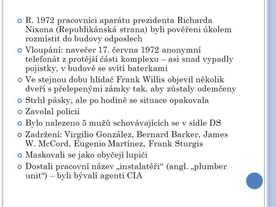 R. 1972 pracovníci aparátu prezidenta Richarda Nixona (Republikánská strana) byli pověřeni úkolem rozmístit do budovy odposlech Vloupání: navečer 17.