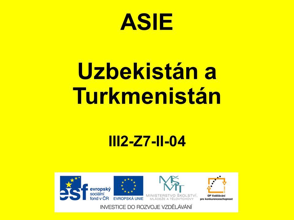ASIE Uzbekistán a Turkmenistán III2-Z7-II-04