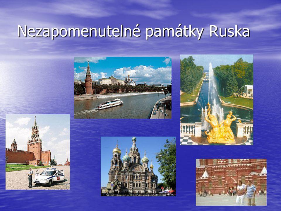 Nezapomenutelné památky Ruska
