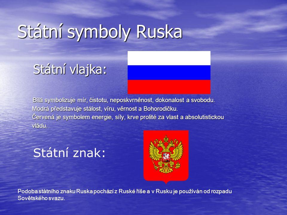 Státní symboly Ruska Státní vlajka: Státní vlajka: Bílá symbolizuje mír, čistotu, neposkvrněnost, dokonalost a svobodu. Bílá symbolizuje mír, čistotu,