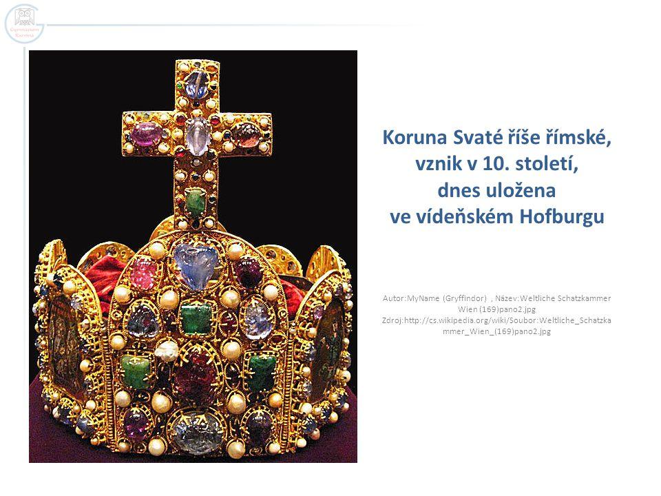Koruna Svaté říše římské, vznik v 10. století, dnes uložena ve vídeňském Hofburgu Autor:MyName (Gryffindor), Název:Weltliche Schatzkammer Wien (169)pa