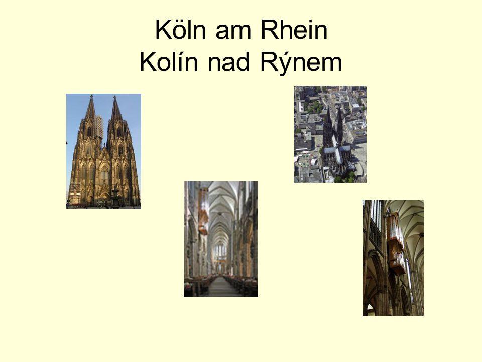 Köln am Rhein Kolín nad Rýnem
