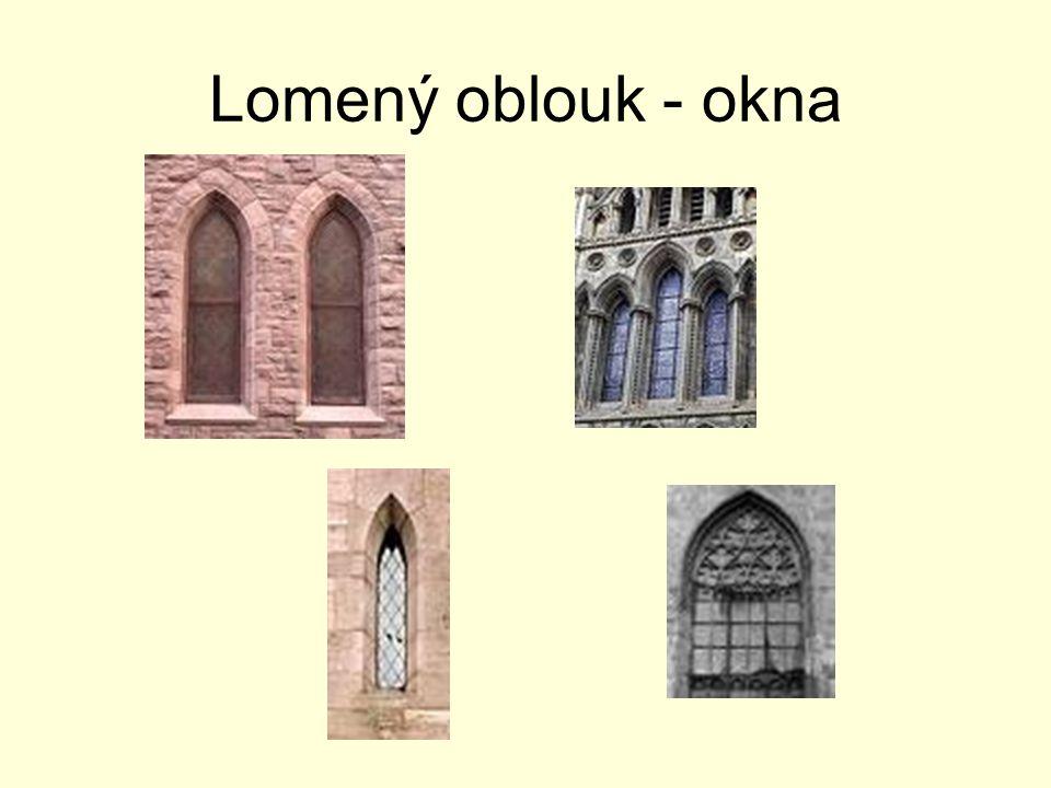 Lomený oblouk - okna