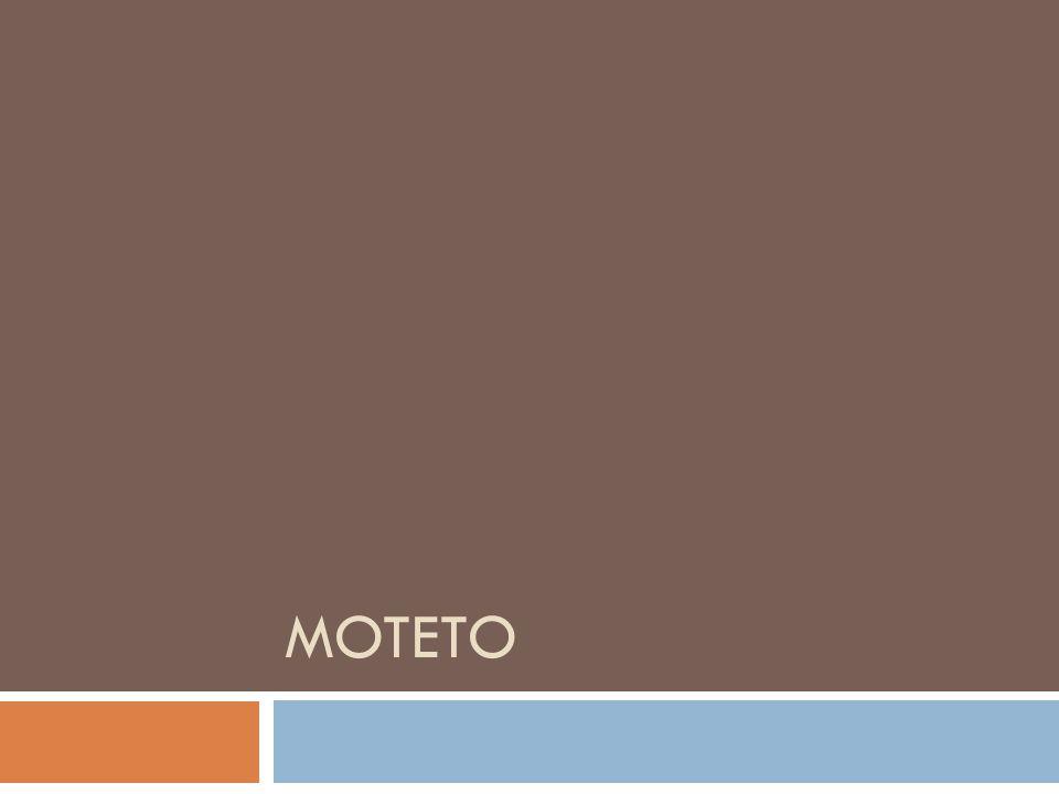 Ve zkratce  movere = hýbat se  označení několika žánrů sborové hudby, které se používaly v různých období dějin hudby  poprvé se objevilo ve 13.