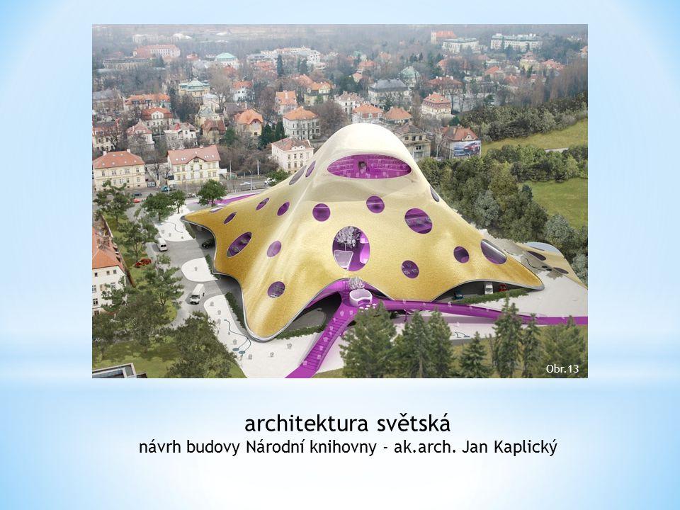 architektura světská návrh budovy Národní knihovny - ak.arch. Jan Kaplický Obr.13