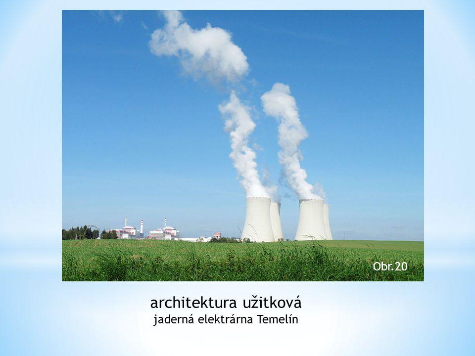 architektura užitková jaderná elektrárna Temelín Obr.20