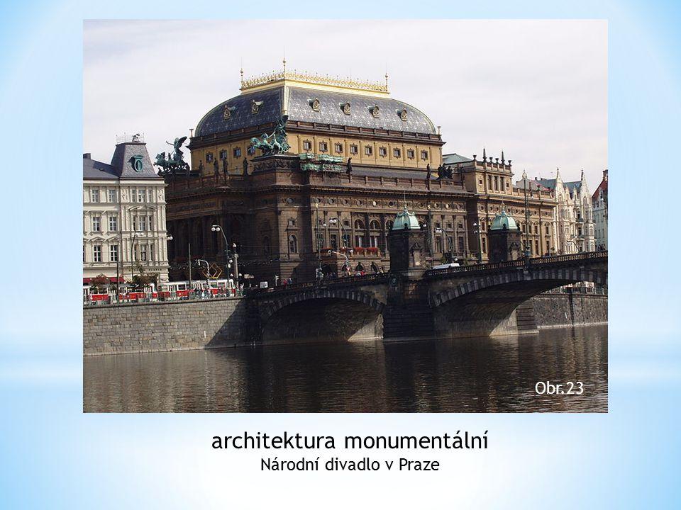 architektura monumentální Národní divadlo v Praze Obr.23