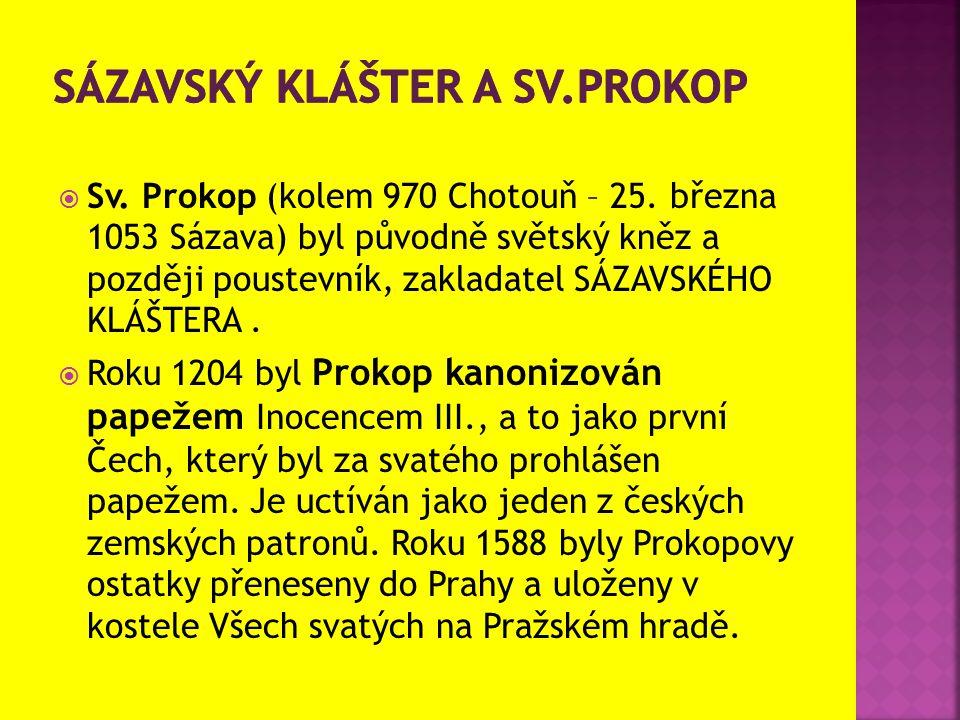  Sv.Prokop (kolem 970 Chotouň – 25.