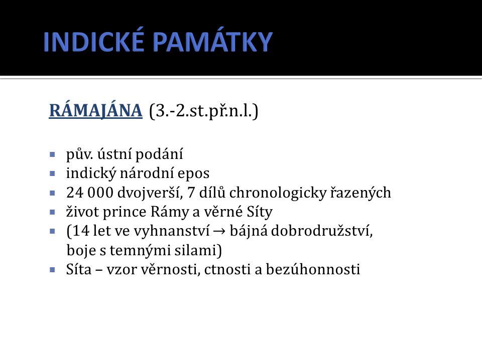 RÁMAJÁNA (3.-2.st.př.n.l.)  pův.