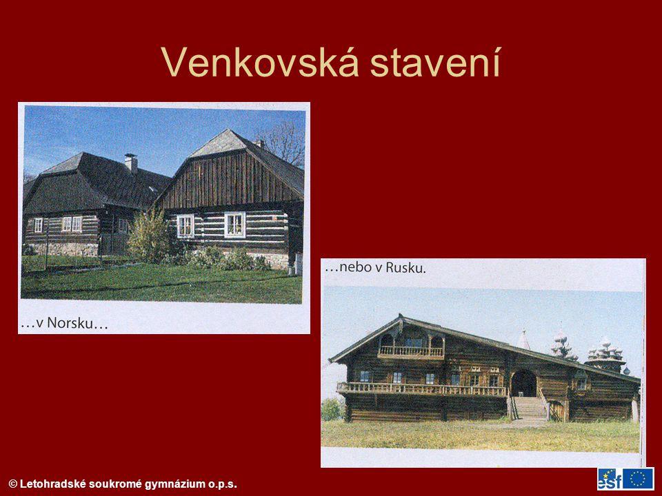 © Letohradské soukromé gymnázium o.p.s. Střešní krytina (ŠINDELE, DOŠKY)