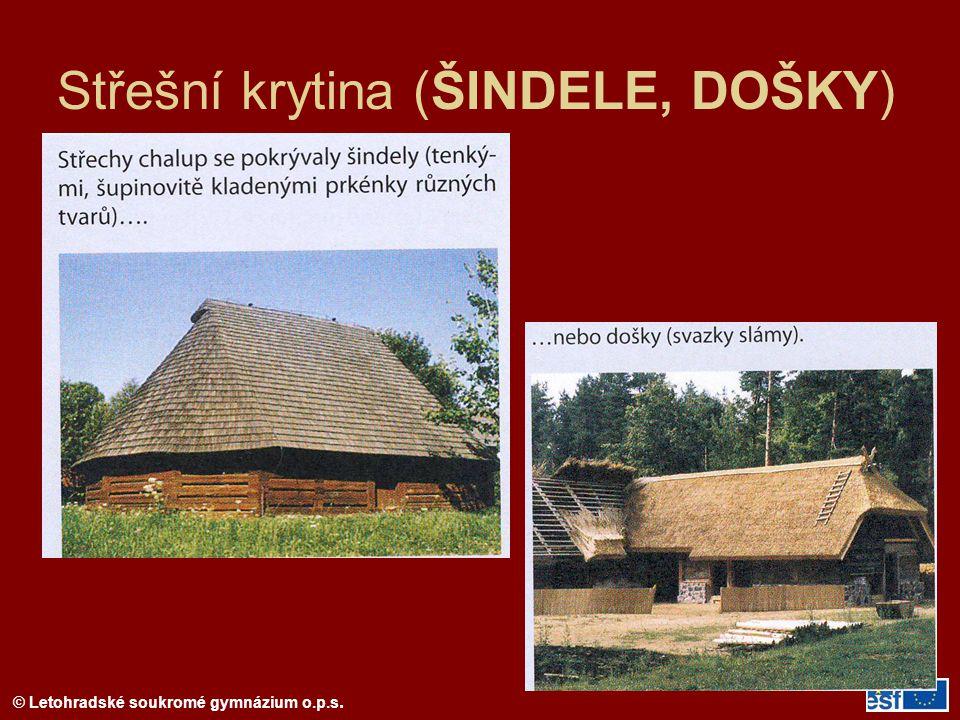 © Letohradské soukromé gymnázium o.p.s. Dřevěný ŠINDEL