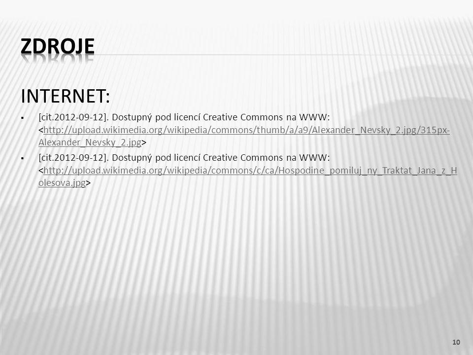 INTERNET:  [cit.2012-09-12]. Dostupný pod licencí Creative Commons na WWW: http://upload.wikimedia.org/wikipedia/commons/thumb/a/a9/Alexander_Nevsky_
