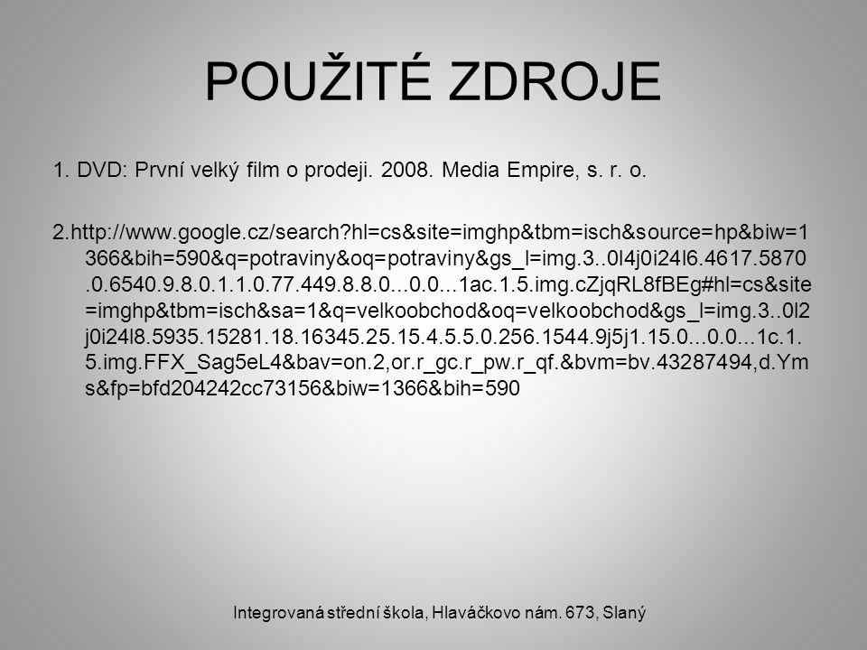 POUŽITÉ ZDROJE 1. DVD: První velký film o prodeji.