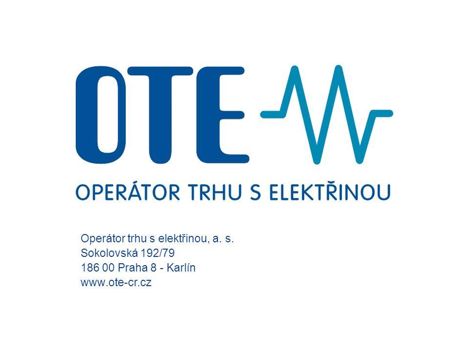Operátor trhu s elektřinou, a. s. Sokolovská 192/79 186 00 Praha 8 - Karlín www.ote-cr.cz