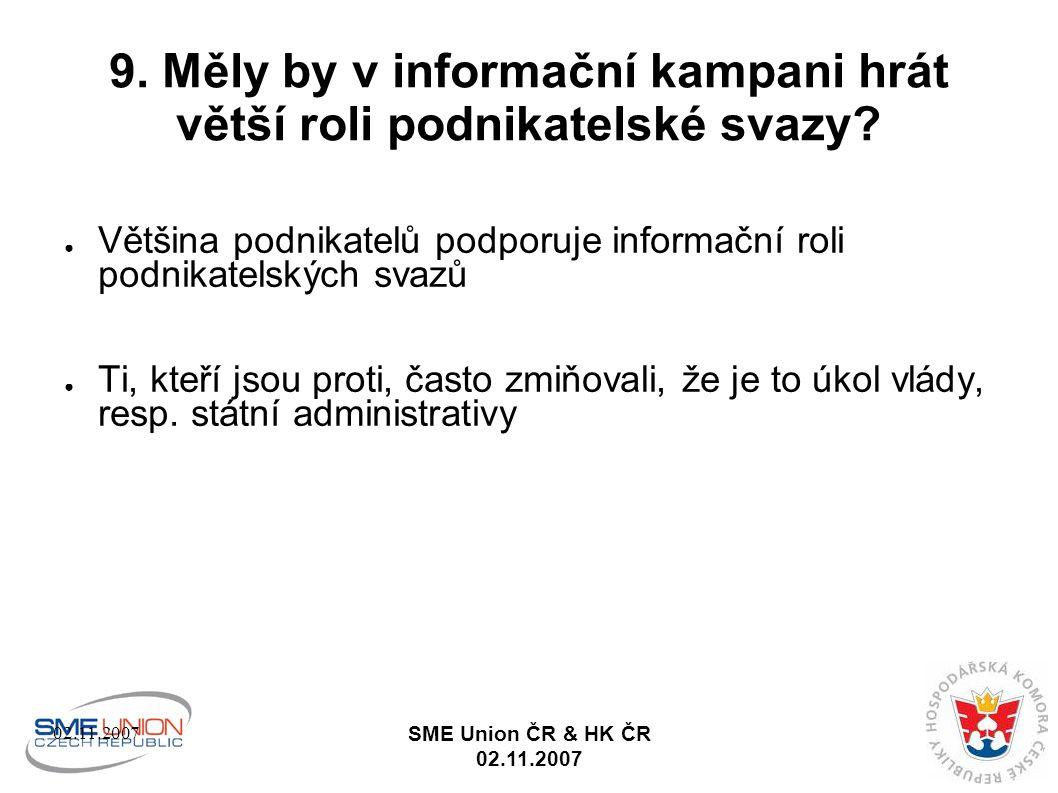 02.11.2007 SME Union ČR & HK ČR 02.11.2007 9.
