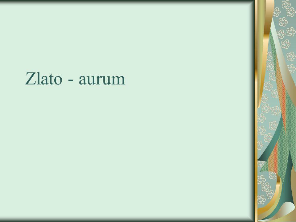 Zlato - aurum