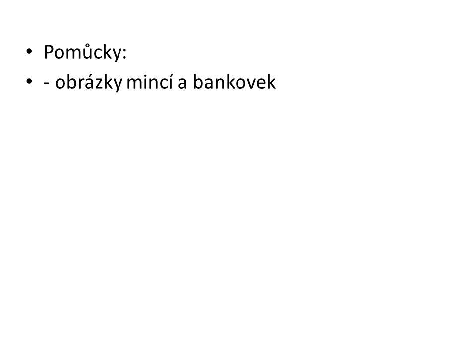 České peníze 1 Finanční gramotnost I. stupeň Jaroslava Pavlatová, 29.7.2011, Finanční gramotnost I. stupeň, České peníze 1