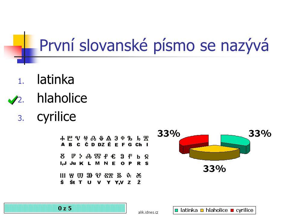 Nejstarší slovanský spisovný jazyk se nazývá? 0 z 5 listar.cz 1. hlaholice 2. praslovanština 3. staroslověnština
