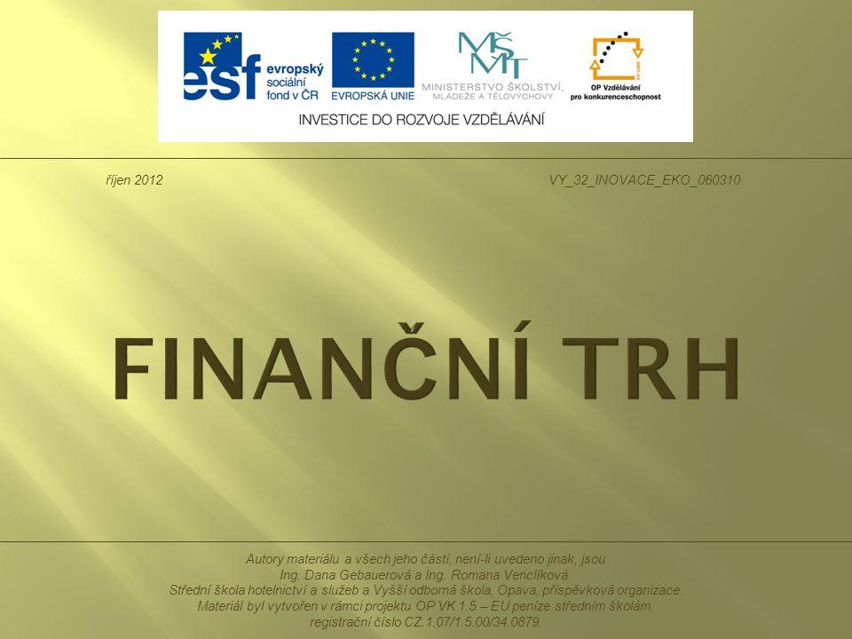 Na finančním trhu obchodujeme s penězi v různých formách.