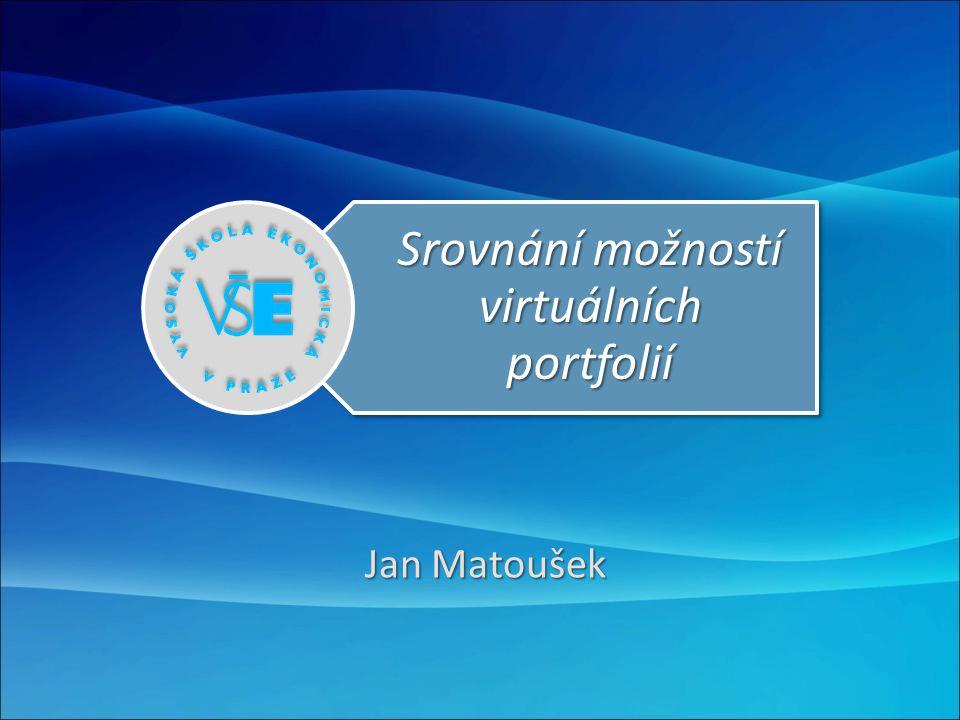 Srovnání možností virtuálních portfolií Jan Matoušek