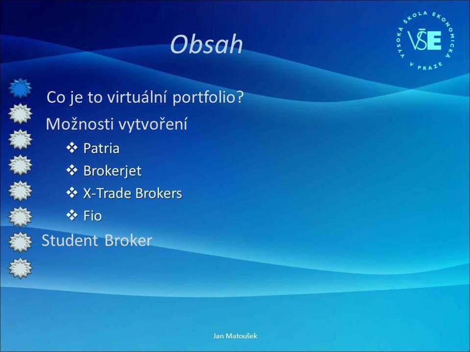 Obsah Co je to virtuální portfolio.