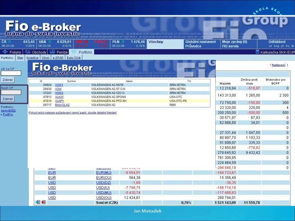 Fio + Aplikace E-broker + Spousta aktuálních zpráv k akcii + Dividendy - Pouze na měsíc Jan Matoušek