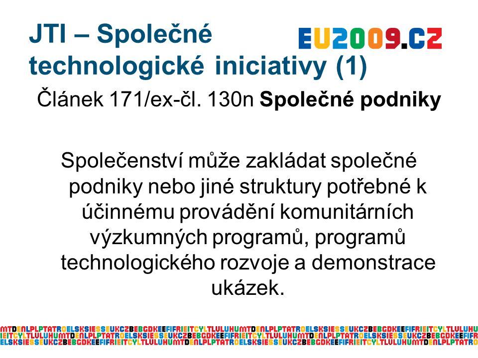 JTI – Společné technologické iniciativy (1) Článek 171/ex-čl.