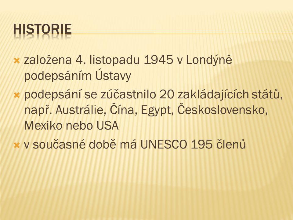  založena 4. listopadu 1945 v Londýně podepsáním Ústavy  podepsání se zúčastnilo 20 zakládajících států, např. Austrálie, Čína, Egypt, Československ