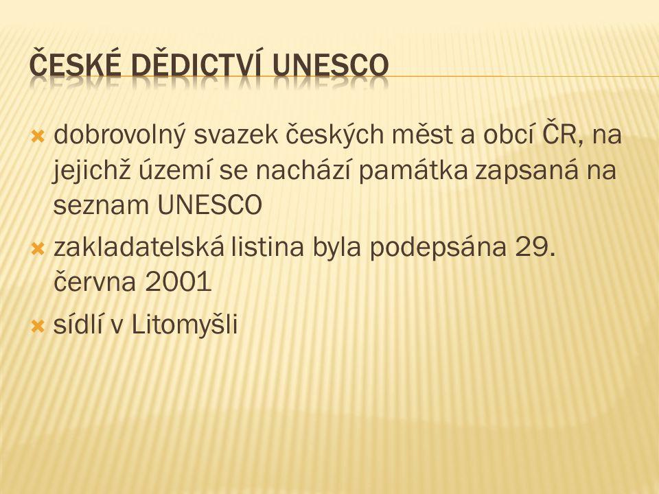  dobrovolný svazek českých měst a obcí ČR, na jejichž území se nachází památka zapsaná na seznam UNESCO  zakladatelská listina byla podepsána 29.