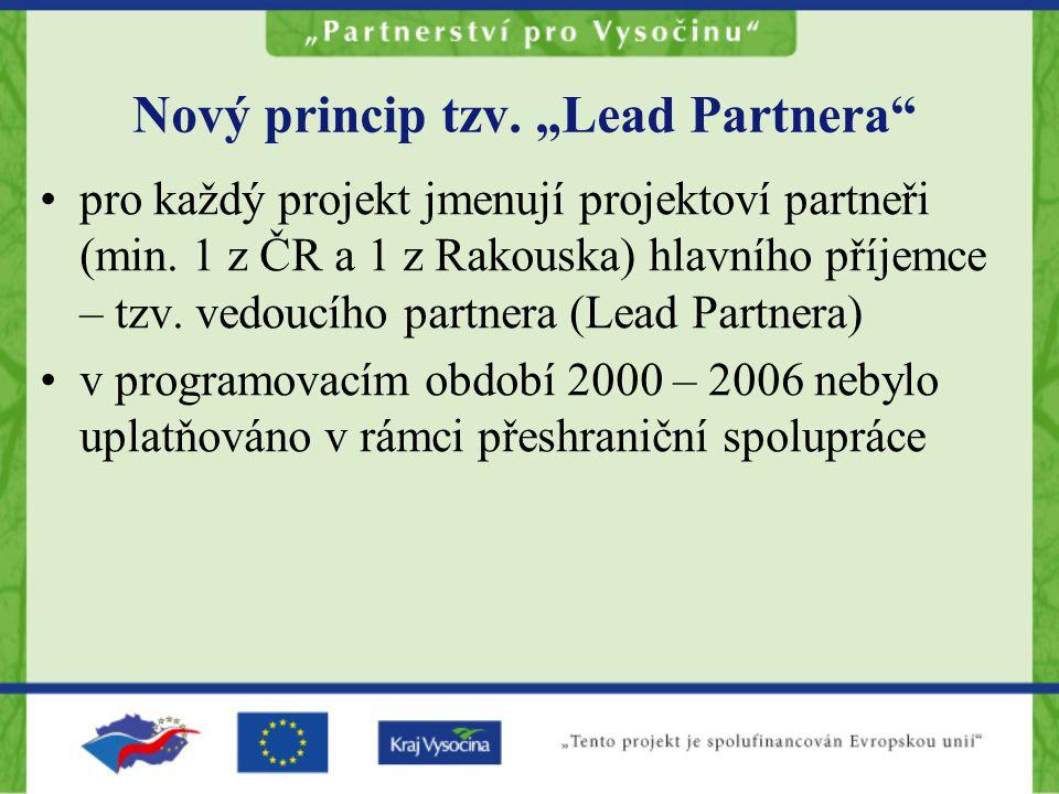 """Nový princip tzv. """"Lead Partnera pro každý projekt jmenují projektoví partneři (min."""