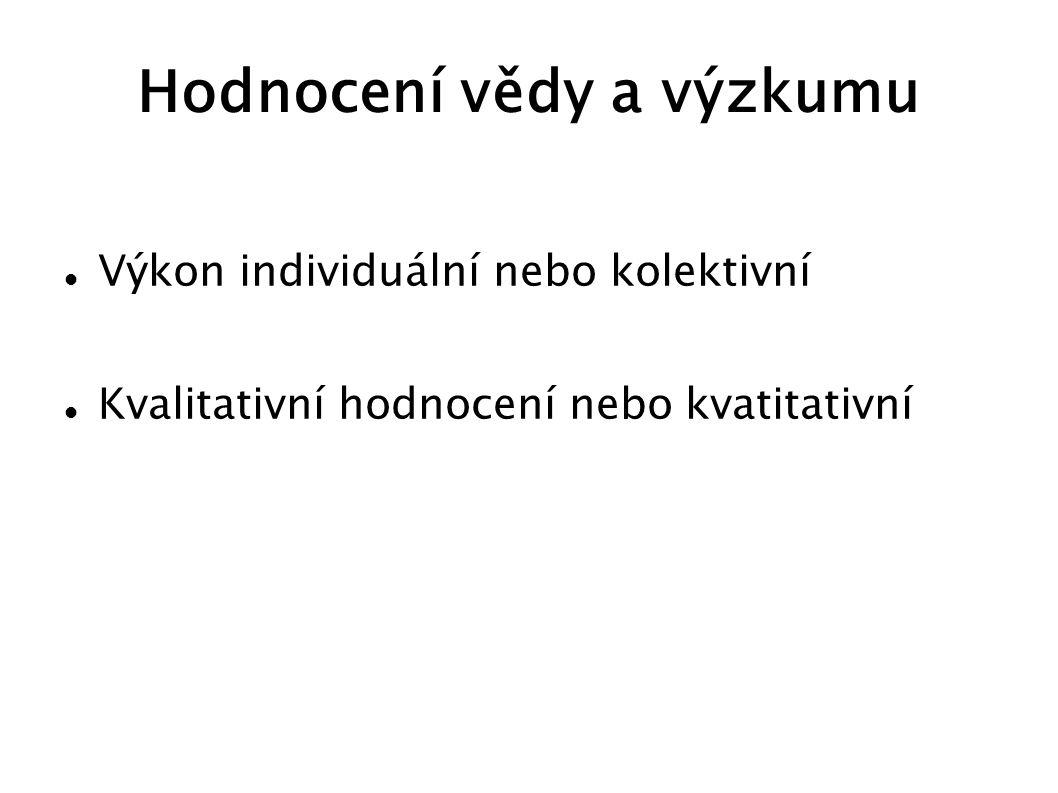 RVVI Rady pro výzkum, vývoj a inovace (RVVI) jako poradního orgánu vlády a Grantové agentury ČR Ministerstva jsou správní orgány oprávněné poskytovat podporu ze státního rozpočtu