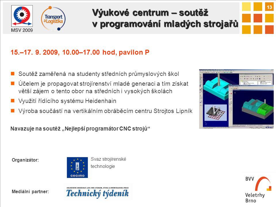13 Výukové centrum – soutěž v programování mladých strojařů 15.–17.