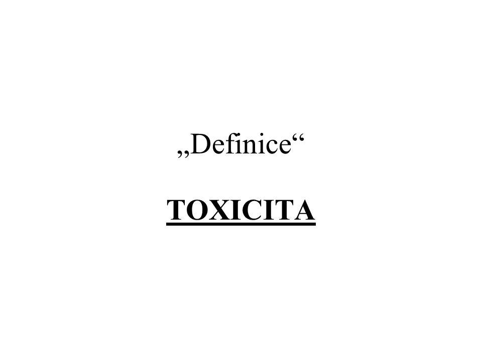 """""""Definice"""" TOXICITA"""