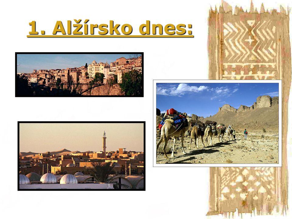 2.Historie do 19. stol.: 17. století kvete pirátství, obchodní rozkvět Alžíru.17.