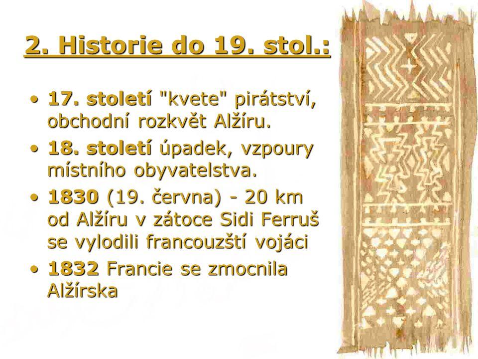 2. Historie do 19. stol.: 17. století