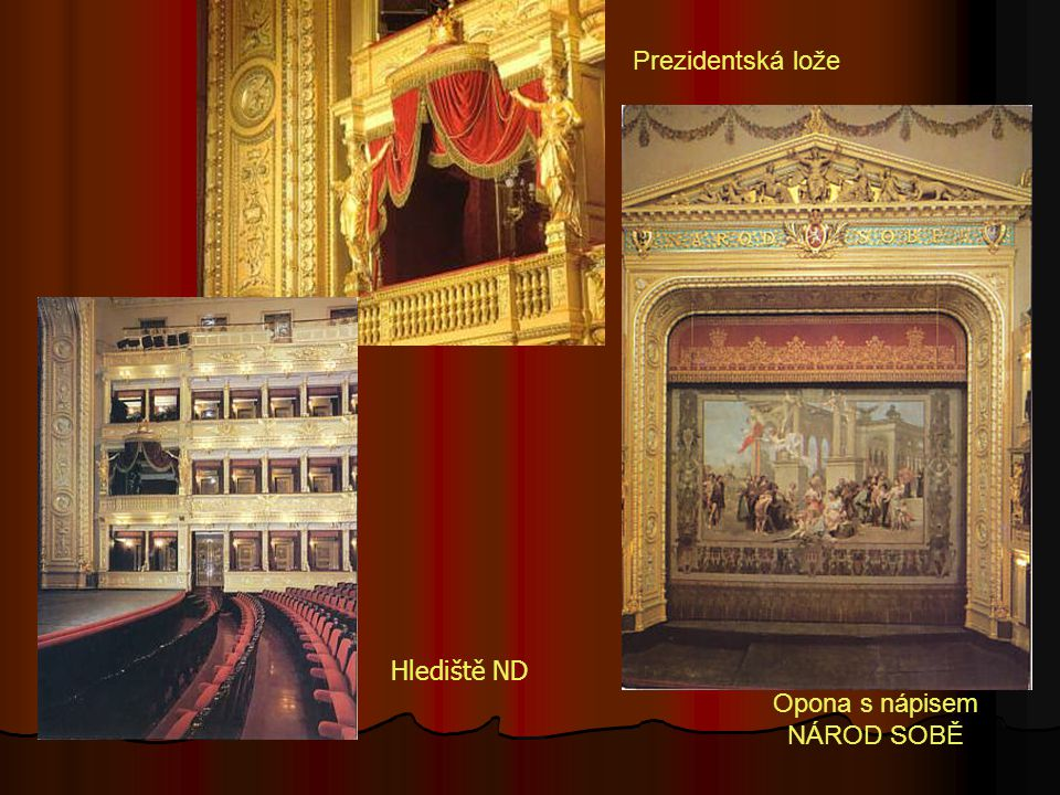 Opona Národního divadla – Vojtěch Hynais Mezi jevištěm a hledištěm jsou 3 opony. Železná opona pro případ požáru, druhá opona namalována Vojtěchem Hyn