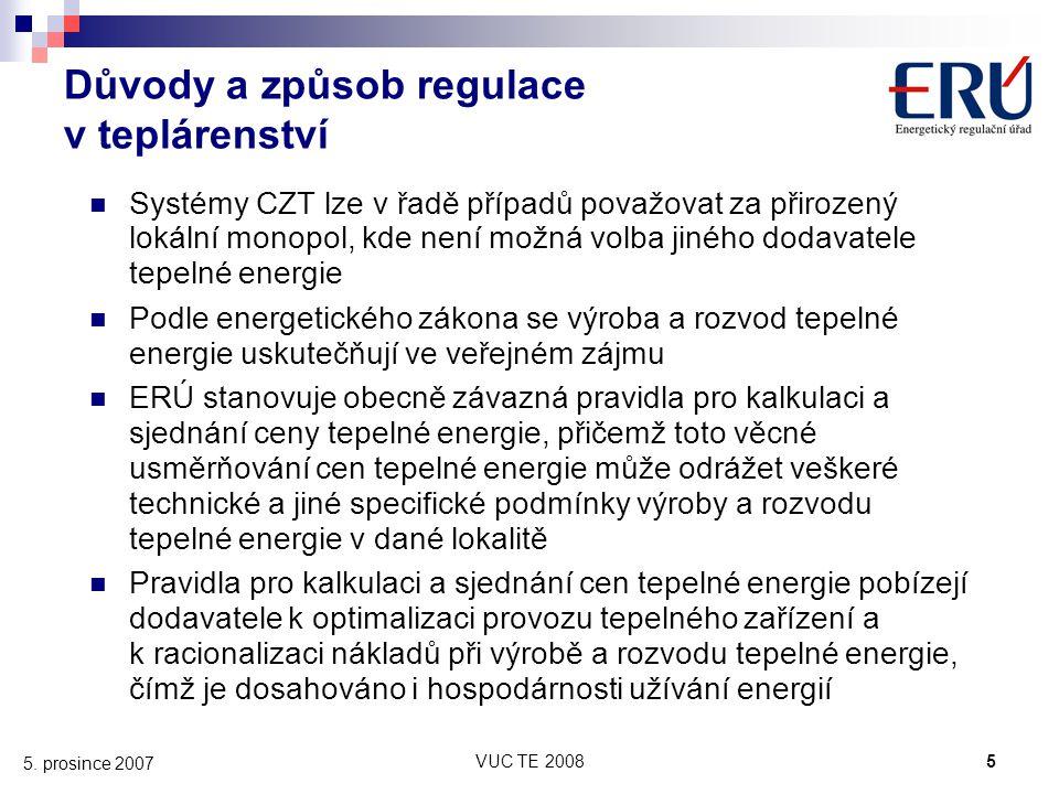 VUC TE 20085 5. prosince 2007 Důvody a způsob regulace v teplárenství Systémy CZT lze v řadě případů považovat za přirozený lokální monopol, kde není